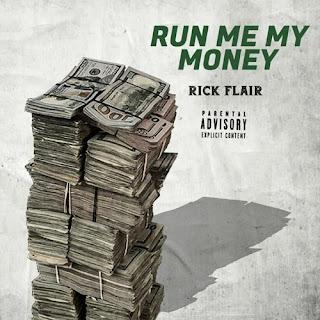 Rick Flair - Run Me My Money
