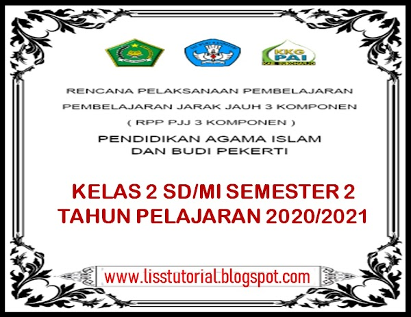 RPP Daring 1 Lembar PAI Dan BP Semester 2 Kelas 2 SD/MI Kurikulum 2013