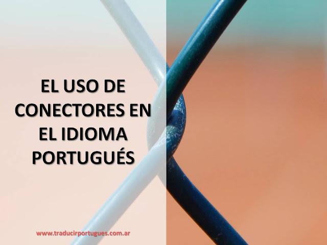 conectores, portugués