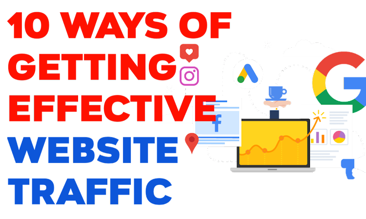 10 ways of getting effective website traffic