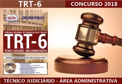 Apostila TRT 6ª Região 2018 Técnico Judiciário