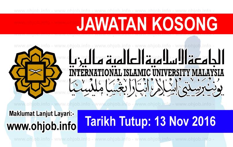 Jawatan Kerja Kosong Universiti Islam Antarabangsa Malaysia (UIAM) logo www.ohjob.info november 2016
