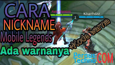 Cara Mengganti Nama Mobile Legends Berwarna
