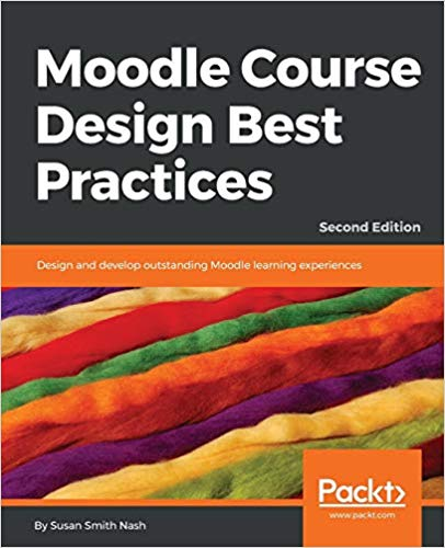 New! 2nd ed. Moodle Course Design Best Practices