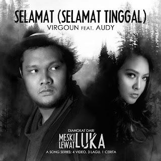 Virgoun feat. Audy - Selamat (Selamat Tinggal) MP3