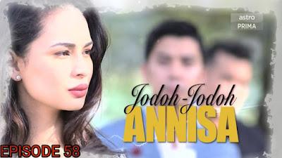 Tonton Drama Jodoh-Jodoh Annisa Episod 58