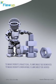 To Make Robots Practical, Flaws Must Be Removed To Make Robots Endearing, Flaws Must Be Added