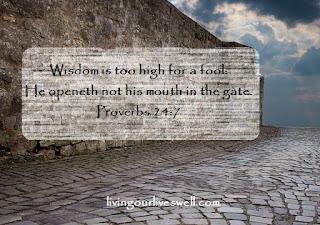Proverbs 24:7