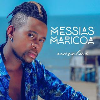 Messias Maricoa - Novelas (EP)