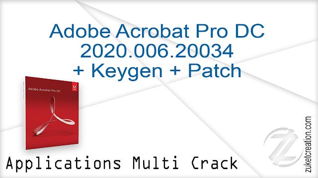 Adobe Acrobat Pro DC 2020.006.20034 + Keygen + Patch