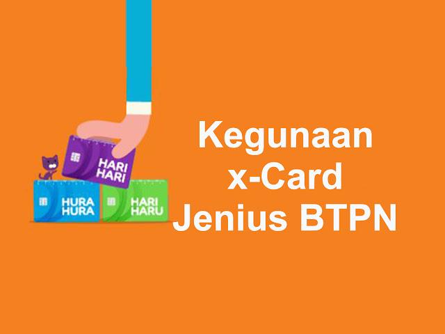 Manfaat Kartu X-Card Jenius BTPN