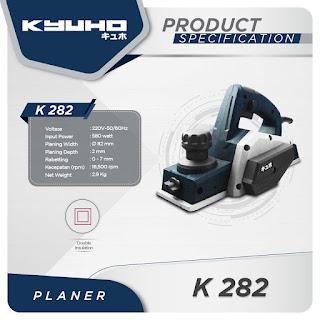 Mesin Planer KYUHO K 282 - Mesin Serut Kayu Listrik KYUHO K 282