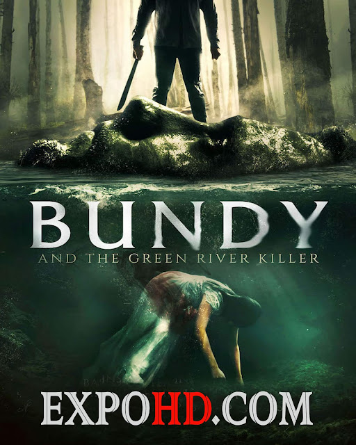 Bundy And The Green River Killer 2019 IMDb 480p | BluRay 720p | Esub 1.2Gbs [Watch & Download Here]