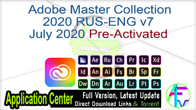 Adobe Master Collection 2020 RUS-ENG v7 July 2020 Pre-Activated