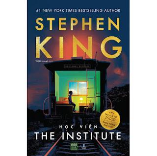 Học Viện - The Institute (Stephen King) ebook PDF-EPUB-AWZ3-PRC-MOBI