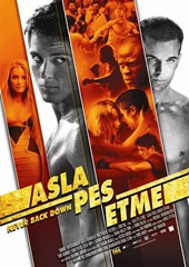 Asla Pes Etme (2008) Film indir