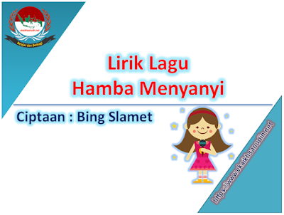 Lirik Lagu Hamba Menyanyi Ciptaan Bing Slamet