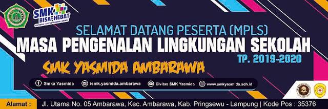 Design Spanduk Selamat Datang Peserta MPLS SMK Yasmida Ambarawa