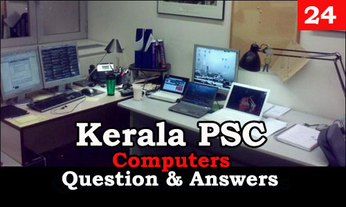 Kerala PSC Computers Question and Answers - 24