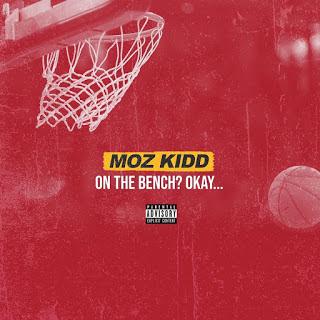 Moz Kidd - On The Bench! Okay.
