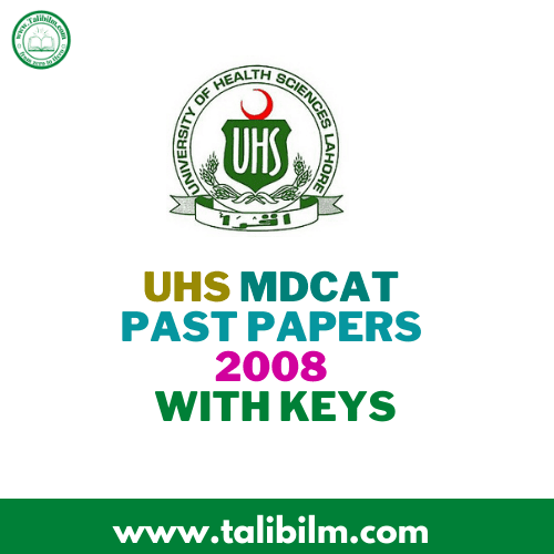 UHS MDCAT Past Papers 2008 with Keys