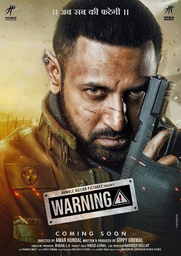 Warning Box Office Collection - Here is the Warning Punjabi movie cost, profits & Box office verdict Hit or Flop, wiki, Koimoi, Wikipedia, Warning, latest update Budget, income, Profit, loss on MT WIKI, Bollywood Hungama, box office india