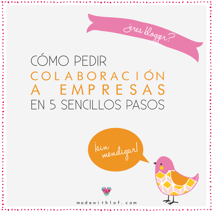 Consejo Blogger Cómo Pedir Colaboración Sin Mendigar