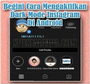 Begini Cara Mengaktifkan Dark Mode Instagram Di Android
