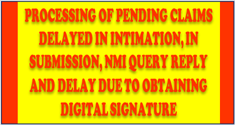 processing-of-pending-claims-delayed-in-intimation