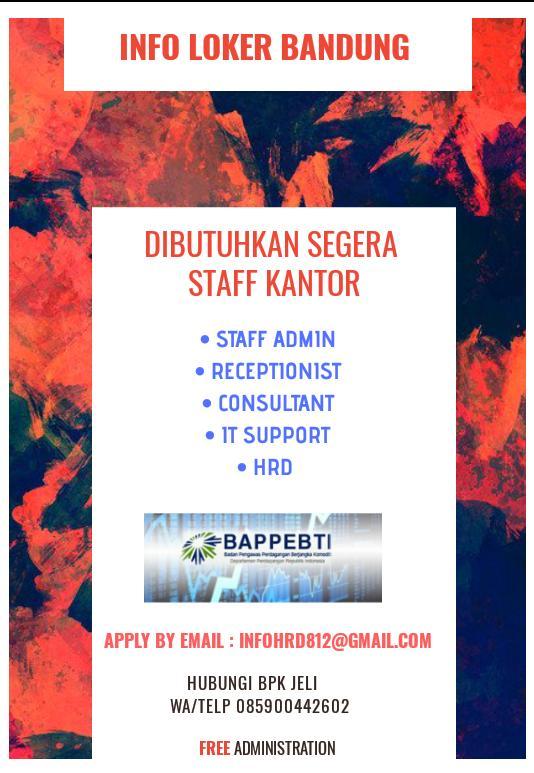 Dibutuhkan Segera Staff Kantor Bandung Januari 2020