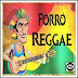 Forró Reggae - 2018