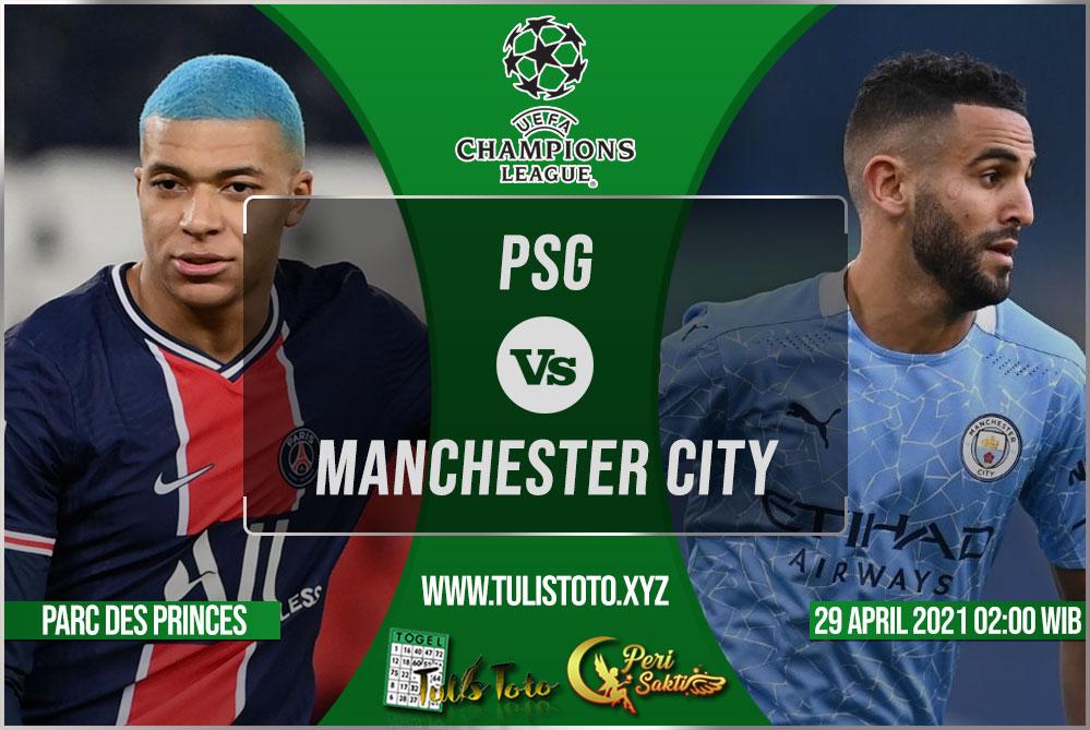 Prediksi PSG vs Manchester City 29 April 2021