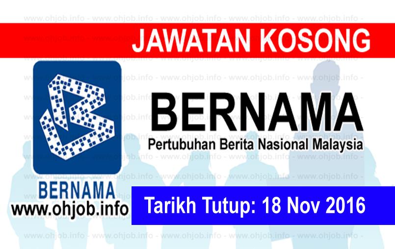 Jawatan Kerja Kosong Pertubuhan Berita Nasional Malaysia (BERNAMA) logo www.ohjob.info november 2016