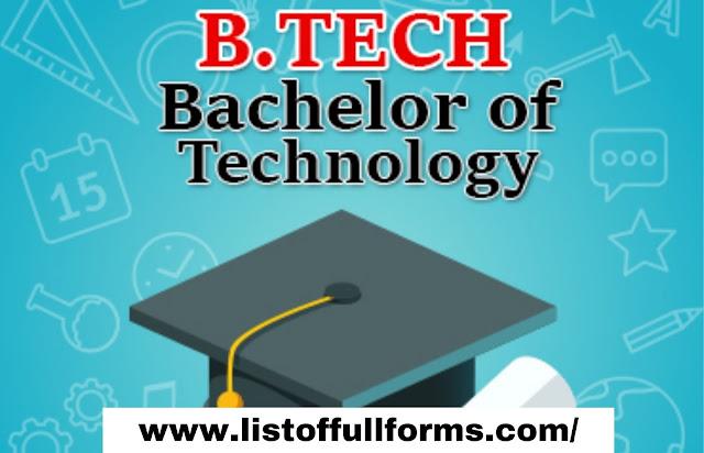 B-TECH full form