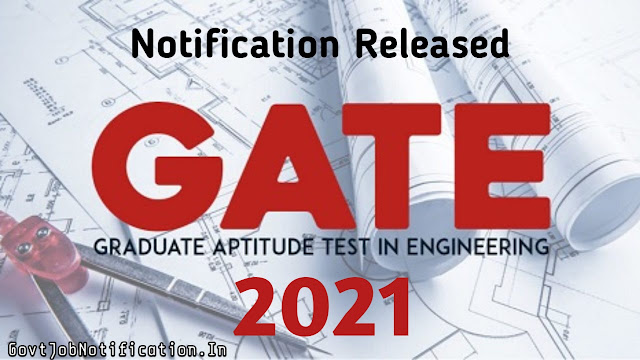 GATE 2021 Exam Notification Released - Organized by IIT Bombay