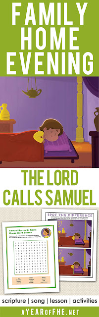 A Year of FHE // A free Family Home Evening lesson on the Bible story of when the Lord spoke to Samuel in the Temple. There are so many spiritual lessons to be learned from this story!  Includes scripture, song, lesson, and two printable activites to choose from (one for young children and one for older kids). Your FHE is ready...just CLICK, PRINT, and TEACH! #bible #fhe #lds #familyhomeevening