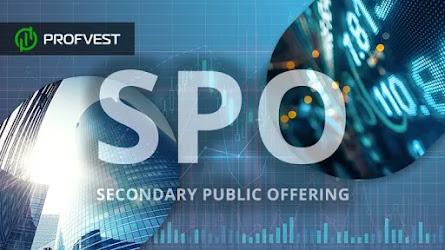 SPO – что это? Зачем проводится первичное размещение акций