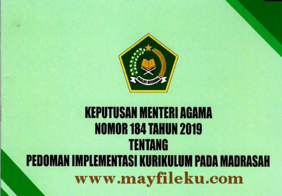 KMA Nomor 184 Tahun 2019 Tentang Pedoman Implementasi Kurikulum Madrasah