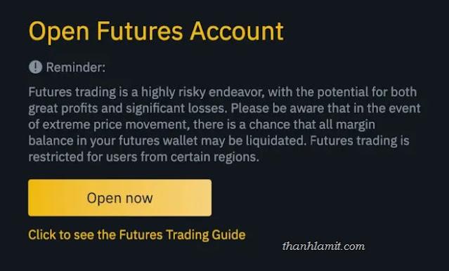 Mở tài khoản Binance Futures