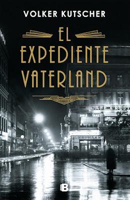 El expediente Vaterland - Volker Kutscher (2019)