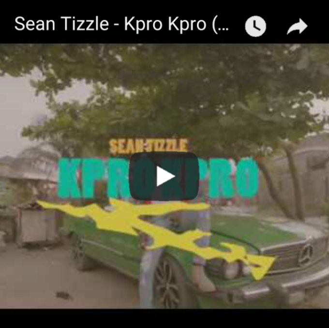 [VIDEO] Sean Tizzle – Kpro Kpro
