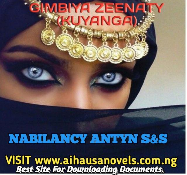 GIMBIYA ZEENATY (KUYANGA) Hausa Novel By Nabilancy