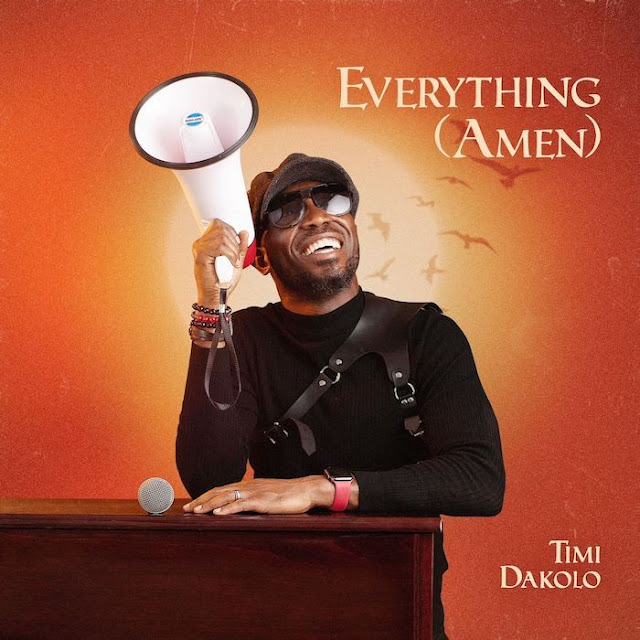 Audio + Video: Timi Dakolo – Everything (Amen)