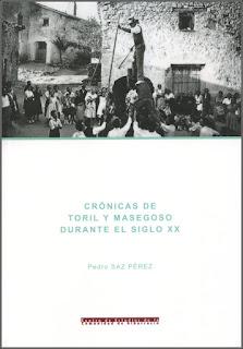 Crónicas de Toril y Masegoso durante el siglo XX