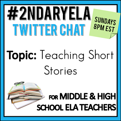 Join secondary English Language Arts teachers Sunday evenings at 8 pm EST on Twitter. This week's chat will be about teaching short stories.
