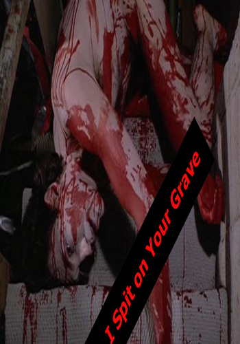 [18+] I Spit on Your Grave 1978 BluRay 720p Poster