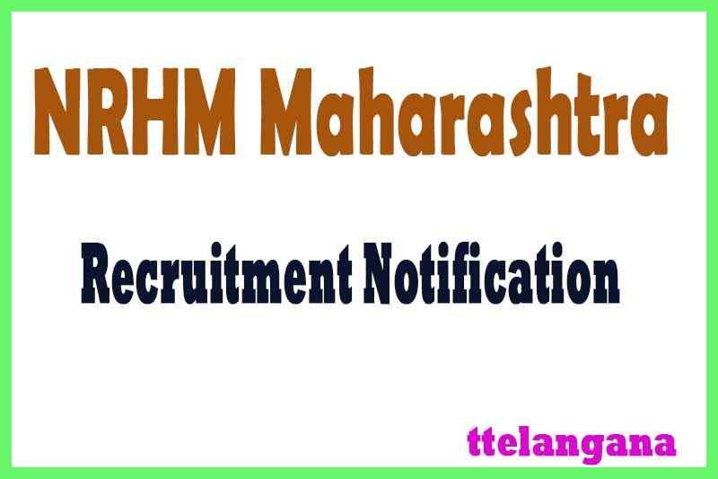 National Health Mission Maharashtra NRHM Maharashtra Recruitment Notification