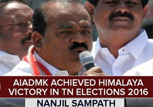 """AIADMK Achieved Himalaya Victory in TN Elections 2016"" – Nanjil Sampath"