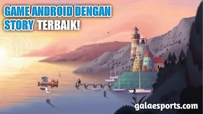 8 Game Android Dengan Story Terbaik & Menarik, Tahun 2020