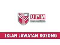 Jawatan Kosong Terkini di Universiti Putra Malaysia (UPM)